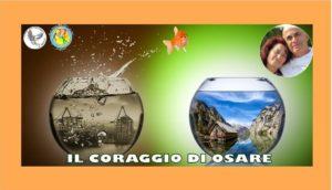 IL CORAGGIO DI OSARE @ Scuola Biodanza Sicilia SRT rete IBF